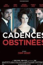 Навязчивые ритмы / Cadences obstinées