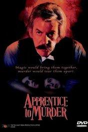 Обучение убийству / Apprentice To Murder