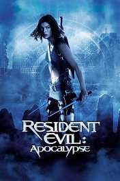 Обитель зла-2: Апокалипсис / Resident Evil: Apocalypse