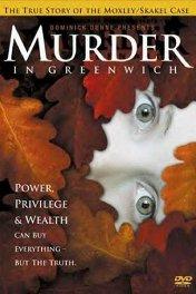Убийство в Гринвиче / Murder in Greenwich