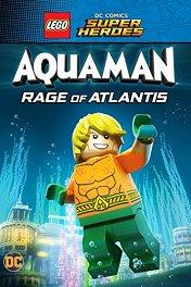 Lego. Супергерои DC: Аквамен — Ярость Атлантиды / Lego DC Comics Super Heroes: Aquaman — Rage of Atlantis