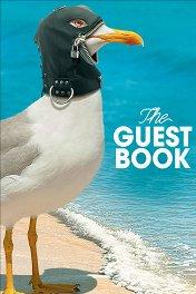 Гостевая книга / The Guest Book