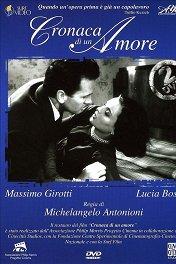 Хроника одной любви / Cronaca di un amore