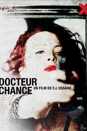 Доктор Шанс / Docteur Chance