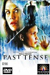 Тени прошлого / Past Tense