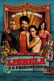 Лисбела и преступник / Lisbela e o Prisioneiro