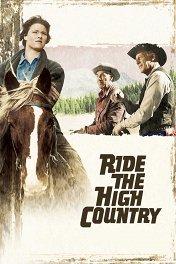 Скачки по высокогорью / Ride the High Country