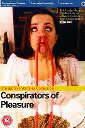 Конспираторы удовольствий / Spiklenci slasti