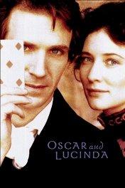Оскар и Люсинда / Oscar and Lucinda
