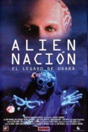 Нация пришельцев: Наследие Удары / Alien Nation: The Udara Legacy