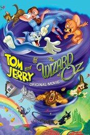Том и Джерри и Волшебник из страны Оз / Tom and Jerry & The Wizard of Oz