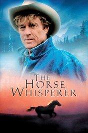 Заклинатель лошадей / The Horse Whisperer