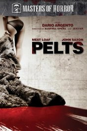 Мастера ужасов: Шкурки / Masters of Horror: Pelts