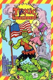 Токсичные крестоносцы / Toxic Crusaders