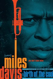 Майлз Дэвис: Birth of the Cool / Miles Davis: Birth of the Cool