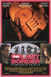 Последний кордон / The last border — viimeisellä rajalla