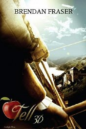 The Legend of William Tell: 3D / The Legend of William Tell: 3D