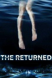 Возвращённые / The Returned