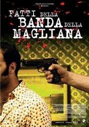 Постер Подлинная история банды из Мальяны