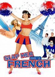 Постер Шлепни ее, она француженка