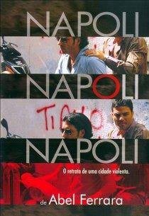 Неаполь, Неаполь, Неаполь