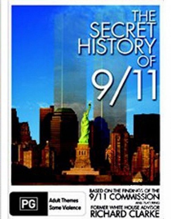 Тайная история 11 сентября (The Secret History of 9/11)
