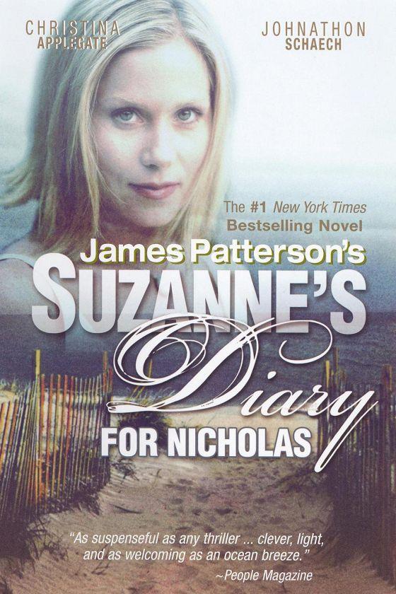 Джеймс Паттерсон: Дневник Сюзанны для Николаса (Suzanne's Diary for Nicholas)