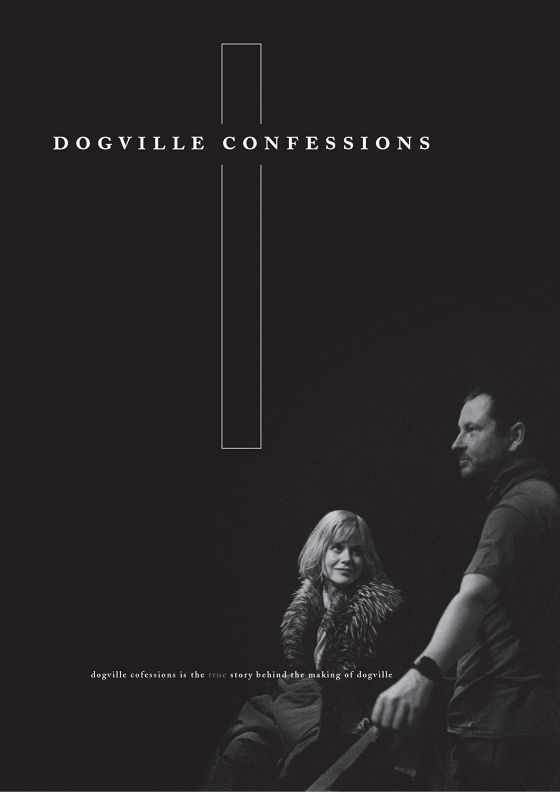 История Догвиля (Dogville Confessions)