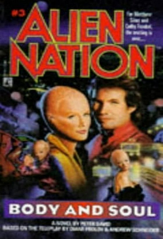 Нация пришельцев: Душа и тело (Alien Nation: Body and Soul)