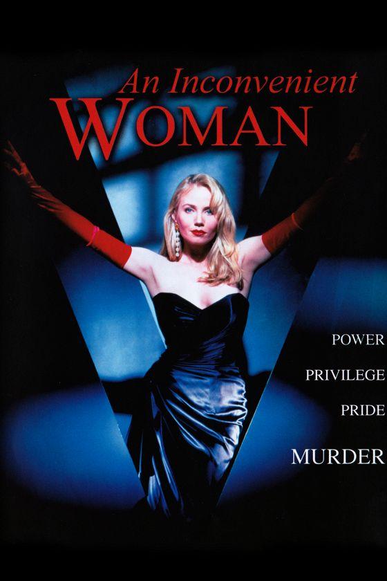 Неудобная женщина (An Inconvenient Woman)