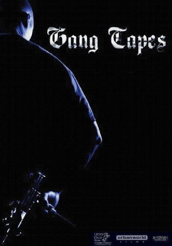 Гангстерские хроники (Gang Tapes)