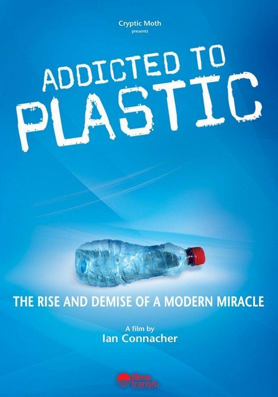 На пластиковой игле (Addicted to Plastic)