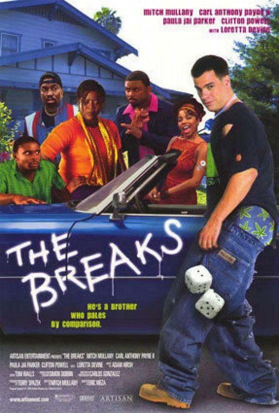 Не грози Южному Централу-2 (The Breaks)