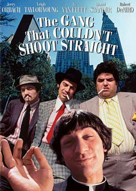 Банда, не умевшая стрелять (The Gang That Couldn't Shoot Straight)