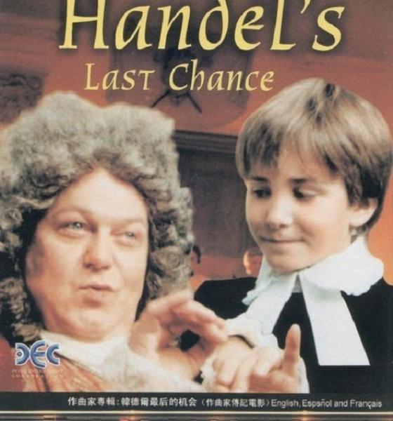 Последний шанс Генделя (Handel's Last Chance)