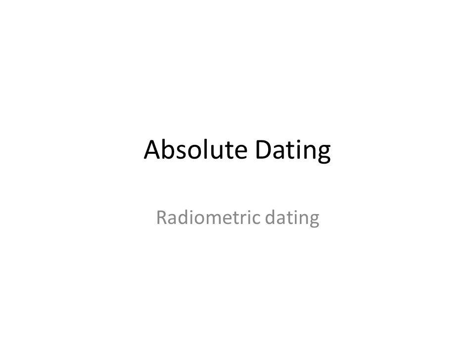 absolut dating radiometrisk dating