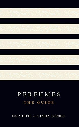 Perfumes: The A-Z Guide - Kindle edition by Luca Turin
