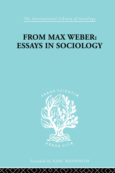 max weber sociology essays book students  when sociology seems to have lost its way between economics and anthropology this book by one of the pioneers of sociology max weber in this essays