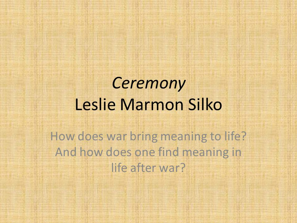 SparkNotes: Ceremony: Study Questions