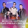 «Elvis Presley Day»: Moscow Beatballs