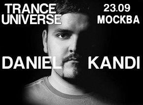 «Trance Universe. Autumn Special»: DJ Даниэль Канди