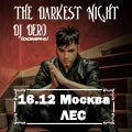 «Darkest Night»: DJ Dero