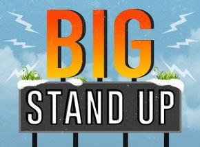 «Big Stand Up»